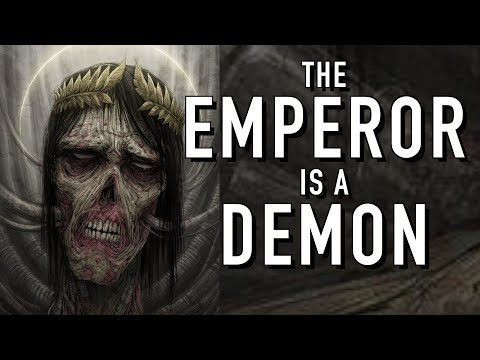 Is the Emperor a Demon in Warhammer 40K - YouTube ▶14:19