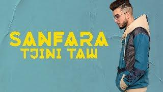 Sanfara - Tjini Taw | تجيني تو (Prod by Penacho)