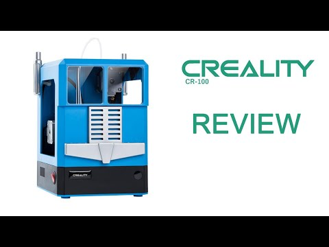 Creality 3D CR - 100 Review