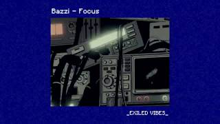 Bazzi   Focus (feat. 21 Savage)
