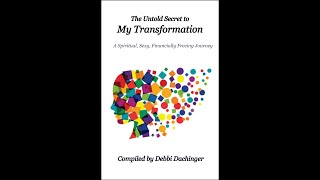 New Bestseller: The Untold Secret to My Transformation by Debbi Dachinger