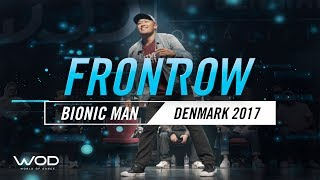 Bionic Man | FrontRow | World of Dance Denmark Qualifier 2017 | #WODDK17
