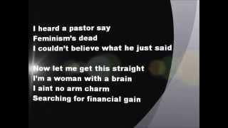 "Money Honey ""I ain't no arm charm I'm a Woman with a brain I want to be treated the same"""