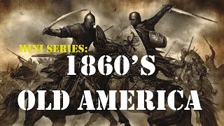Rich - Part 01 - 1860s Old America v1 5 - Mount and Blade Warband