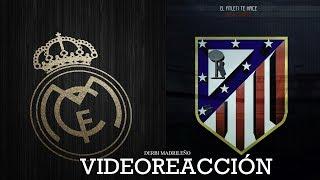 ATLÉTICO DE MADRID 1 - 3 REAL MADRID (REACCIÓN EN DIRECTO)