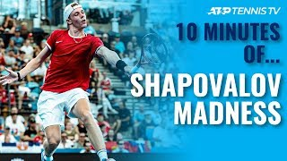 10 Minutes of Denis Shapovalov Pure MADNESS