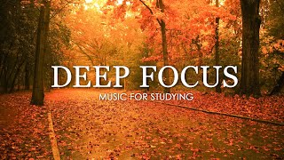 Deep Focus Music To Improve Concentration - 12 Hours of Ambient Study Music to Concentrate #140