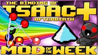 The Binding of Isaac: Afterbirth+ - Mod of the Week: TEARS THAT NEVER STOP! (BEST CUSTOM ITEMS)