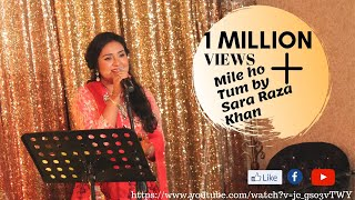 Mile Ho Tum By Sara Raza Khan - YouTube