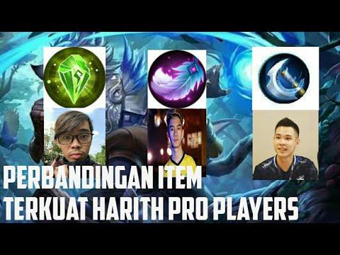 Perbandingan Item Terkuat Harith Dari Para Pro Player
