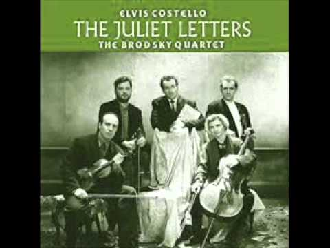 Elvis Costello & the Brodsky String Quartet  - I Thought I'd Write to Juliet