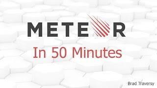 Meteor.js in 50 Minutes