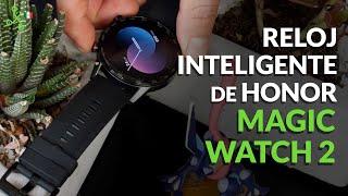 Honor MagicWatch 2, UNBOXING E IMPRESIONES: el hermano gemelo del Watch GT 2e llega a México