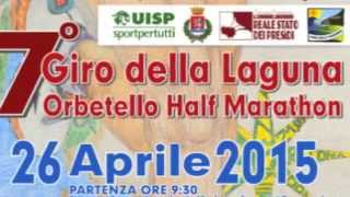preview picture of video 'Aspettando il 7° Giro della Laguna - Orbetello Half Marathon 2015'