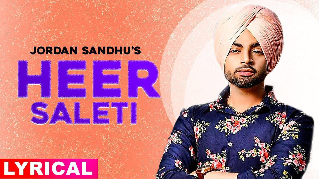 Heer Saleti Lyrics - Jordan Sandhu Full Song Lyrics | Sonia Mann,Bunty Bains - Lyricworld
