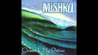 Mishka (feat. Jimmy Buffett) - Trying to Reason With Hurricane Season