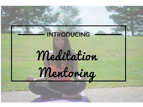 Introducing Meditation Mentoring