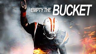 EMPTY THE BUCKET - Best Motivational Video