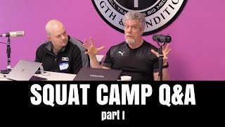 SQUAT CAMP Q&A PART I