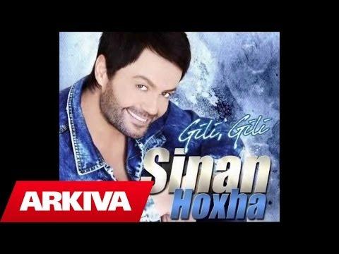Sinan Hoxha - Qaj me Lot
