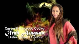 IFRAH ARAGSAN Usha Maad Uqaban | HD
