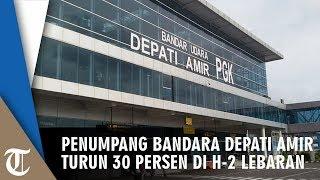 Penumpang Bandara Depati Amir Turun 30 Persen di H-2 Lebaran