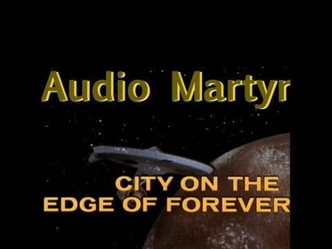 Audio Martyr - City on the Edge of Forever