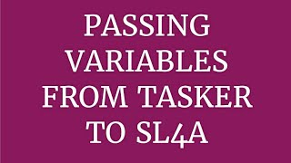 Passing variables from Tasker to SL4A