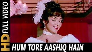 Hum Tore Aashiq Hain | Asha Bhosle, Mahendra Kapoor