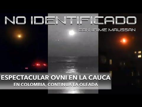 No Identificado con Jaime Maussan | Espectacular Ovni en la Cauca en Colombia | 24 de noviembre