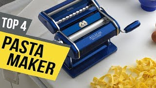4 Best Pasta Makers 2019 Reviews