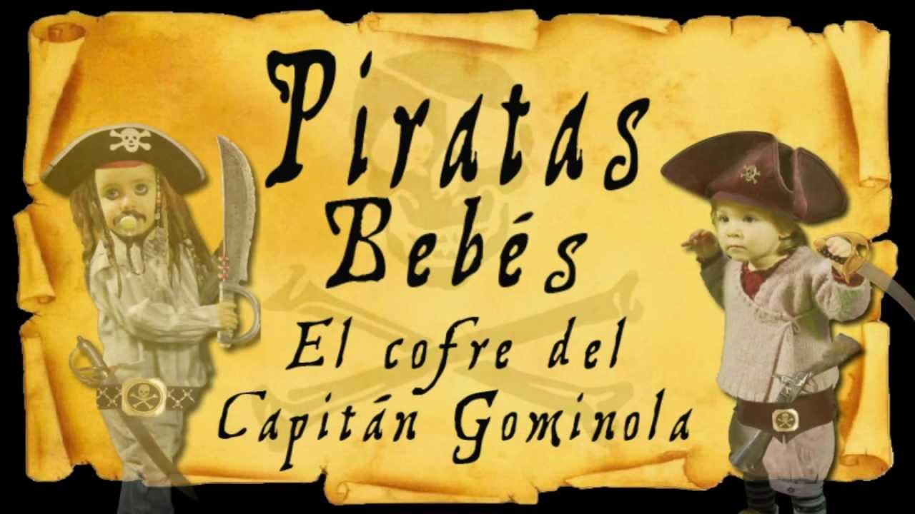 Piratas bebés - Cuento infantil - Castellano - El cofre del capitán Gominola