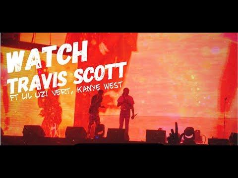 Travis Scott - Watch ft Lil Uzi Vert, Kanye West LIVE @ Rolling Loud