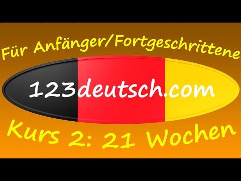 Deutsch lernen für Ausländer - 21 Wochen Kurs für Anfänger/Fortgeschrittene