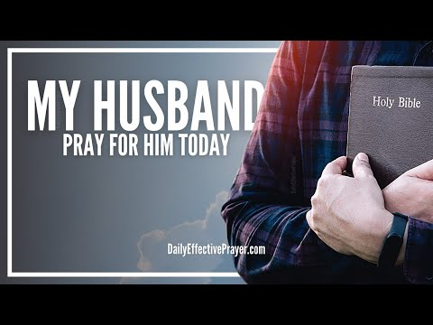 Video Prayer For Husband - Prayers For My Husband