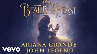 Ariana Grande, John Legend - Beauty and the Beast (From 'Beauty and the Beast'/Audio Only)