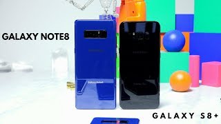 Samsung Galaxy Note8 vs Samsung Galaxy S8+: What's the Difference???