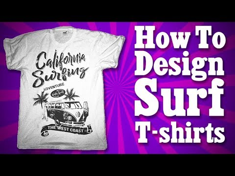 How to Design Surf T-Shirts