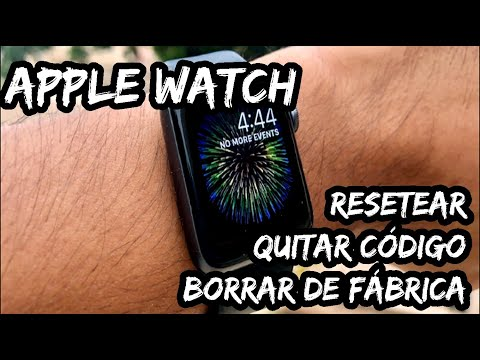 Jugando con Apple watch. Cómo Resetear y Restablecer de Fábrica.