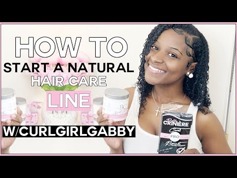 , title : 'How To Start A Natural Hair Care Line | Beginner Steps | CurlGirl Gabby