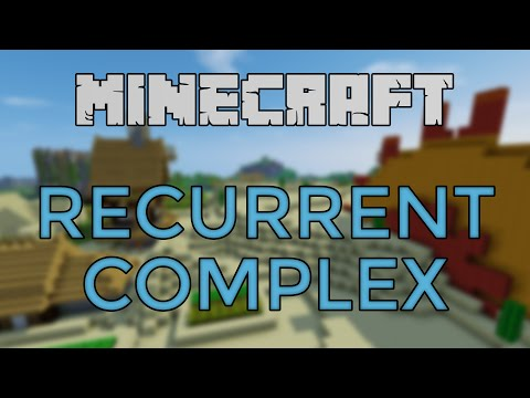 Minecraft - Recurrent Complex Mod Spotlight