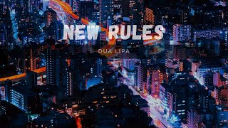 Dua Lipa - New Rules [Lyrical Video] | LJ
