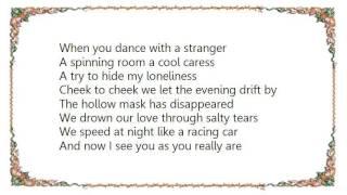 Bananarama - Dance with a Stranger Lyrics
