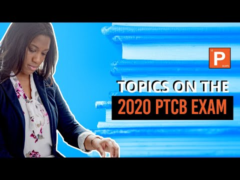 What Are The Topics In The 2020 PTCB Exam - YouTube