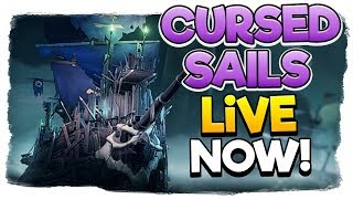 Sea of Thieves - 🔴We're Live - Cursed Sails Release Stream, Obtaining EVERYTHING!