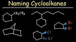 Naming Cycloalkanes With Substituents, Cis & Trans, Bicyclo Alkane Nomenclature