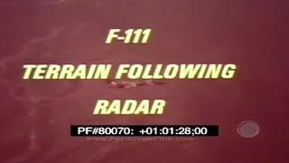 GENERAL DYNAMICS F-111 AARDVARK TERRAIN FOLLOWING RADAR  TRAINING FILM  80070