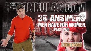 36 ANSWERS MEN HAVE FOR WOMEN: PART 2   Redonkulas.com