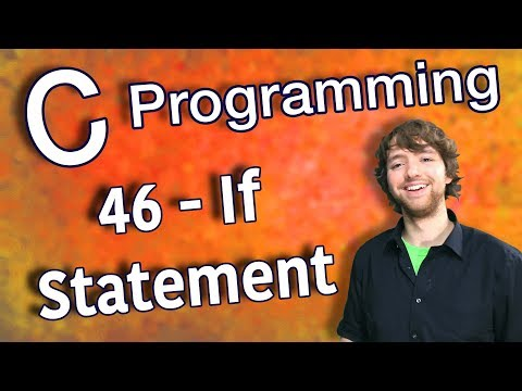 C Programming Tutorial 46 – If Statement