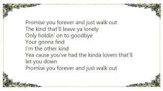 Jace Everett - The Other Kind Lyrics